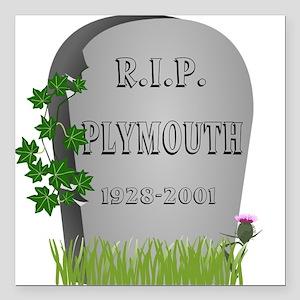 "R.I.P. Plymouth Square Car Magnet 3"" x 3"""