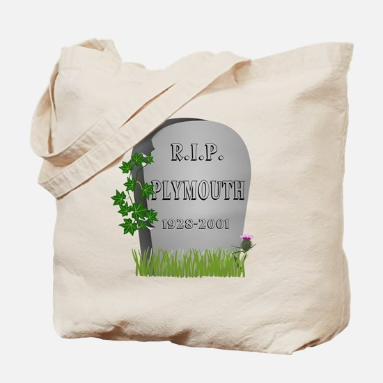 R.I.P. Plymouth Tote Bag