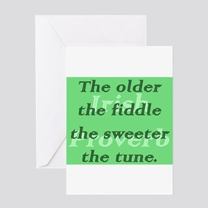 The Older The Fiddle The Sweeter The Tune Greeting