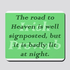 The Road to Heaven Is Well Signposted But It is B
