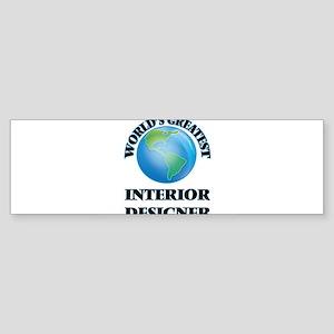 World's Greatest Interior Designer Bumper Sticker