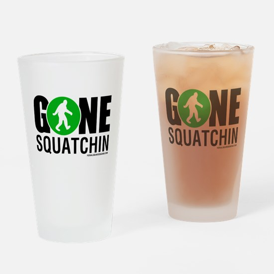 Cute Gone squatchin Drinking Glass