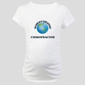World's Greatest Chiropractor Maternity T-Shirt
