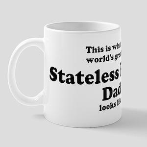 Stateless Person dad looks li Mug