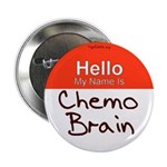 My Name Is Chemo Brain Button