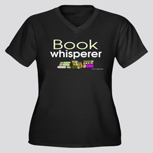 Book Whisperer Women's Plus Size V-Neck Dark T-Shi