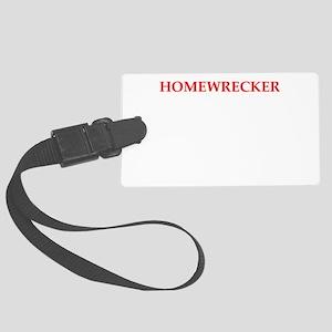 homewrecker Luggage Tag