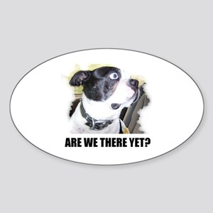 ARE WE THERE YET? Oval Sticker