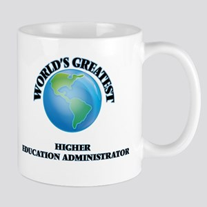 World's Greatest Higher Education Administrator Mu