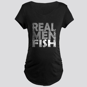 REAL MEN FISH WHITE Maternity T-Shirt