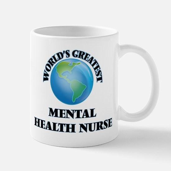 World's Greatest Mental Health Nurse Mugs