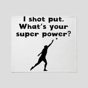 I Shot Put Super Power Throw Blanket