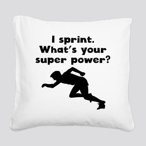 I Sprint Super Power Square Canvas Pillow