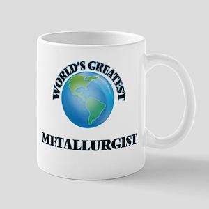 World's Greatest Metallurgist Mugs