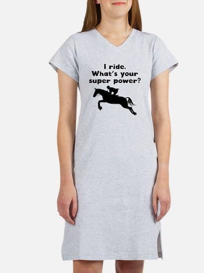 I Ride Super Power Women's Nightshirt