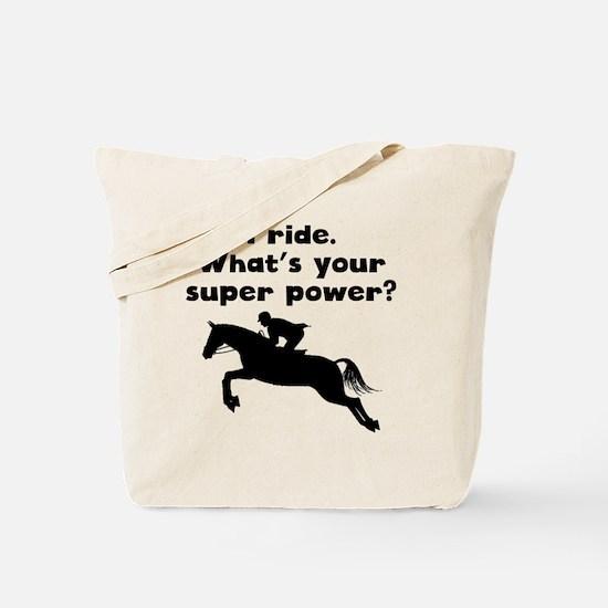 I Ride Super Power Tote Bag