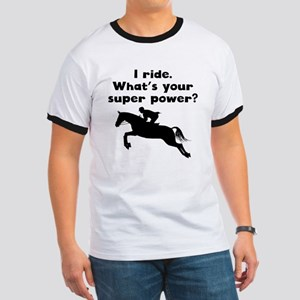 I Ride Super Power T-Shirt