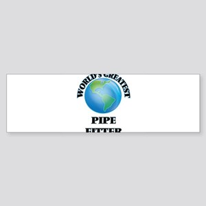 World's Greatest Pipe Fitter Bumper Sticker