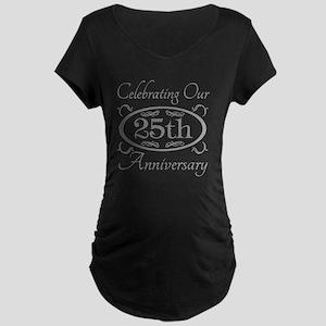 25th Wedding Anniversary Maternity Dark T-Shirt