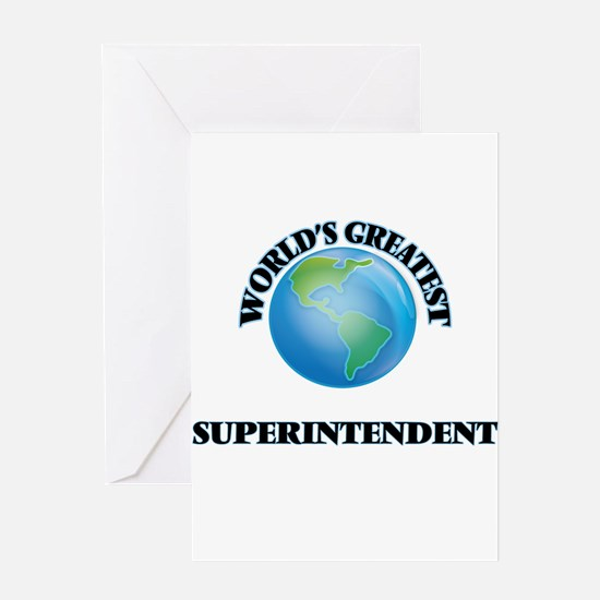 World's Greatest Superintendent Greeting Cards