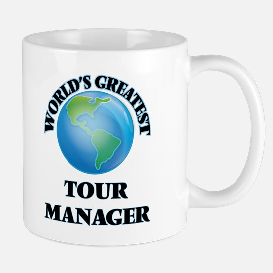 World's Greatest Tour Manager Mugs