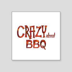 Crazy About BBQ Sticker