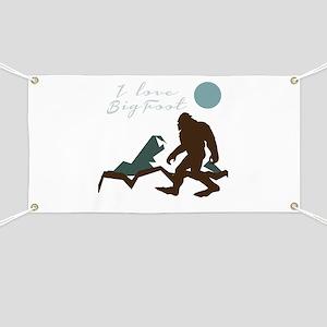 I Love Bigfoot Banner