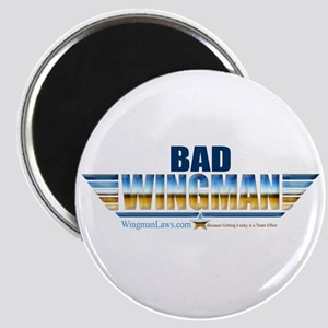 Bad Wingman Magnet