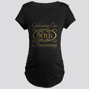 50th Wedding Anniversary Maternity Dark T-Shirt