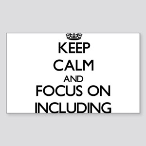 Keep Calm and focus on Including Sticker