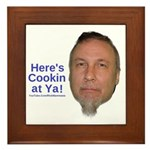 Here's Cookin At Ya Framed Tile
