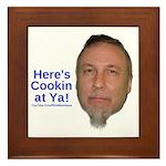 Here's Cookin At Ya Framed Tile