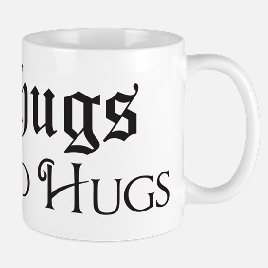 Thugs Need Hugs Mug
