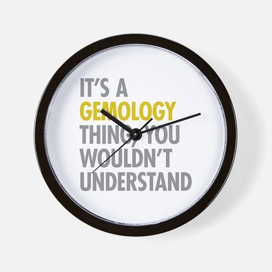 Its A Gemology Thing Wall Clock