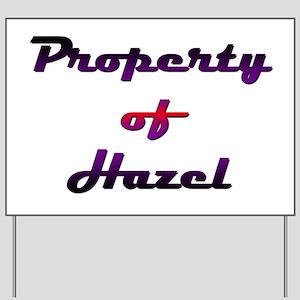 Property Of Hazel Female Yard Sign