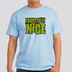 Frightfully Nice T-Shirt