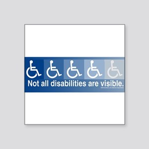 Not All Disabilities Bumper Sticker Sticker