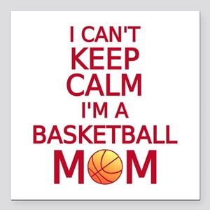 I can't keep calm, I am a basketball mom Square Ca