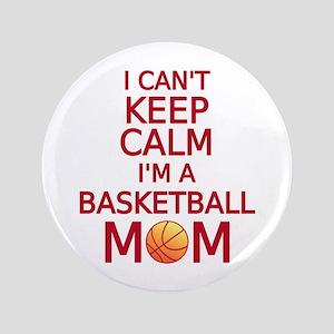 "I can't keep calm, I am a basketball mom 3.5"" Butt"