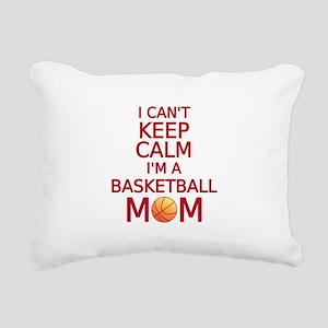 I can't keep calm, I am a basketball mom Rectangul