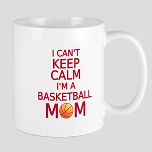 I can't keep calm, I am a basketball mom Mugs