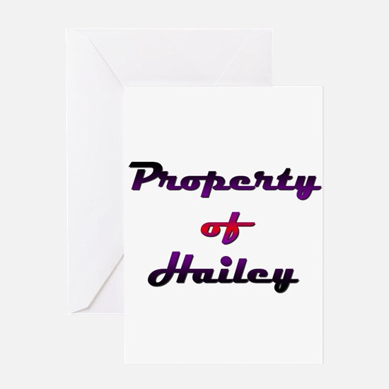 Property Of Hailey Female Greeting Card