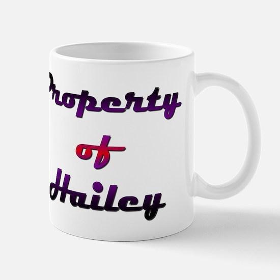Property Of Hailey Female Mug