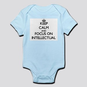 Keep Calm and focus on Intellectual Body Suit