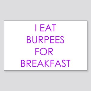 I eat burpees Sticker