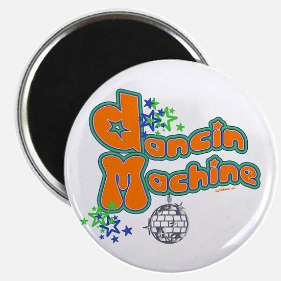 Dancin' Machine 2 Magnet