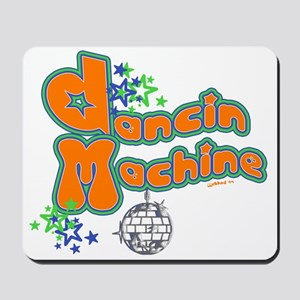 Dancin' Machine 2 Mousepad