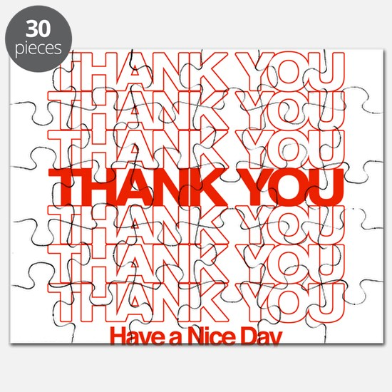 Thank You Have A Nice Day Puzzle