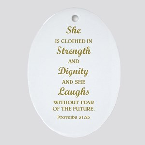 PROVERBS 31:25 Ornament (Oval)