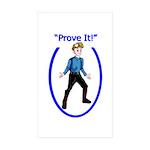Prove It Sticker (Rectangle 10 pk)